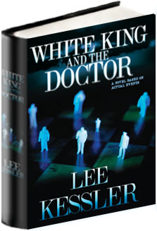 White King and the Doctor Hard Cover Novel